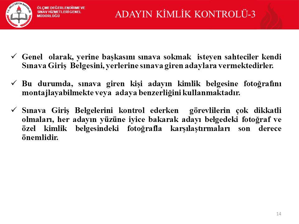 ADAYIN KİMLİK KONTROLÜ-3