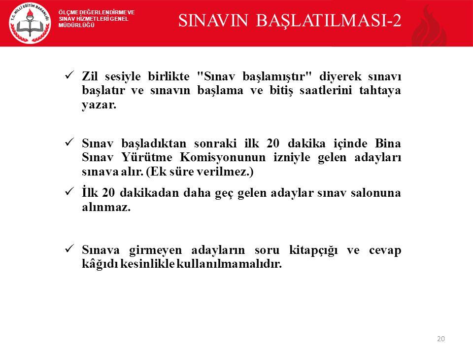 SINAVIN BAŞLATILMASI-2
