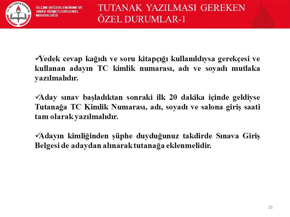TUTANAK YAZILMASI GEREKEN ÖZEL DURUMLAR-1
