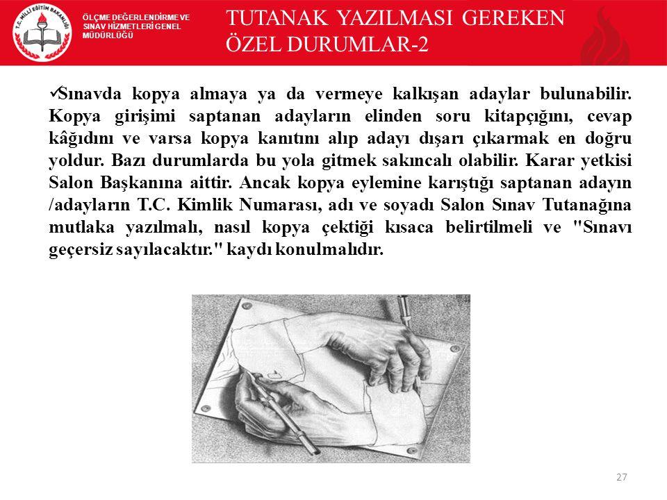 TUTANAK YAZILMASI GEREKEN ÖZEL DURUMLAR-2