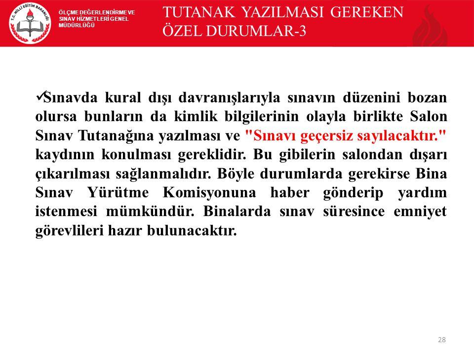 TUTANAK YAZILMASI GEREKEN ÖZEL DURUMLAR-3