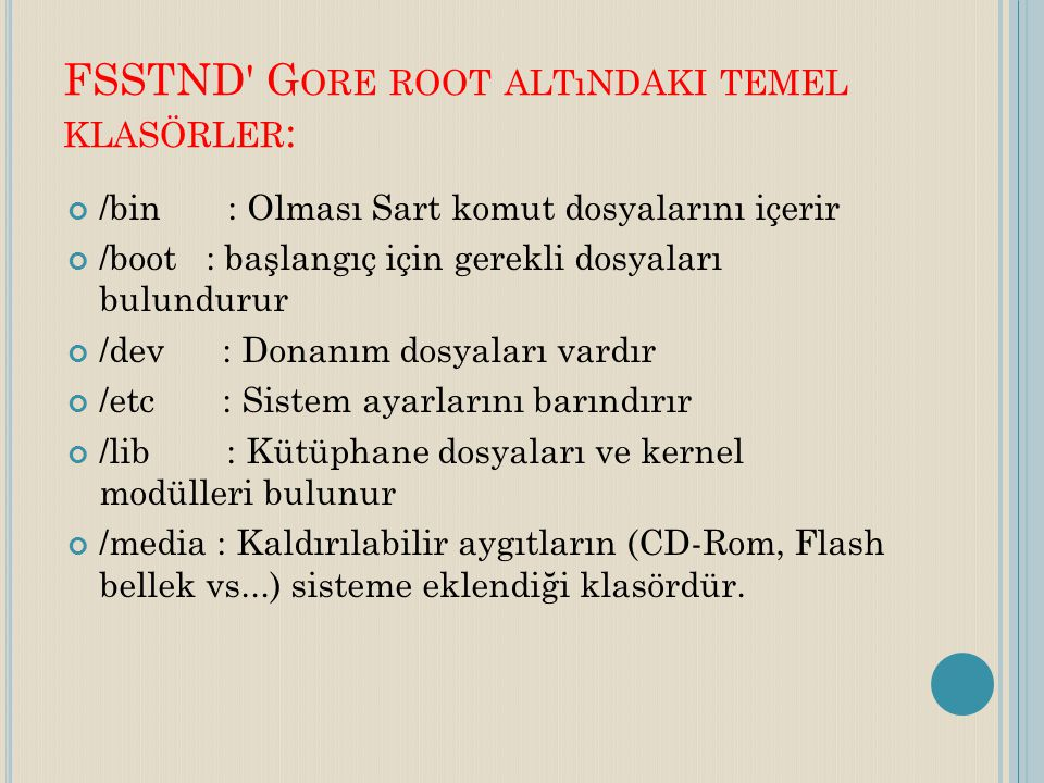 FSSTND Gore root altındaki temel klasörler: