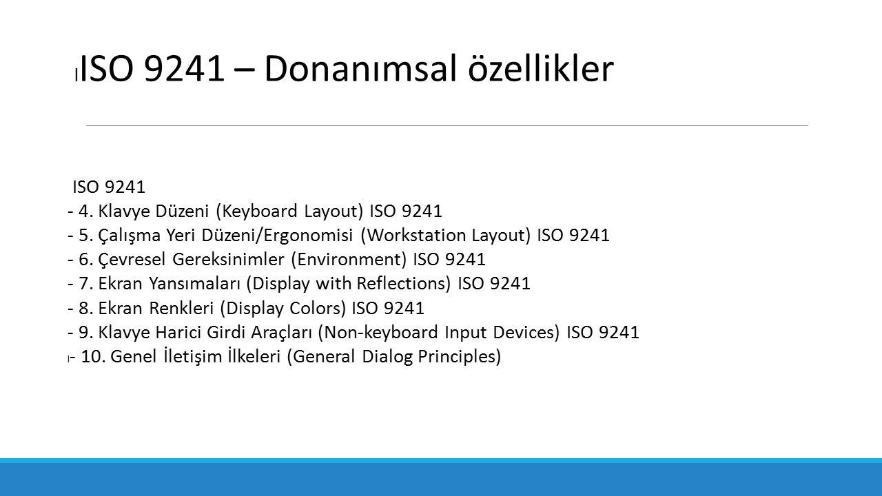 ISO 9241 – Donanımsal özellikler