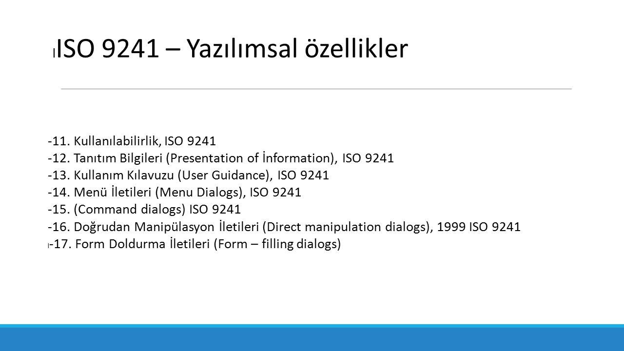 ISO 9241 – Yazılımsal özellikler