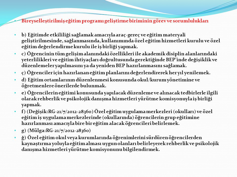Bireyselleştirilmiş eğitim programı geliştirme biriminin görev ve sorumlulukları