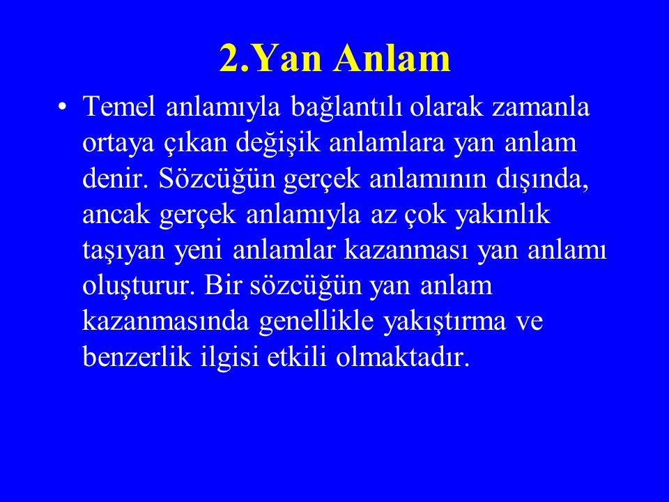 2.Yan Anlam
