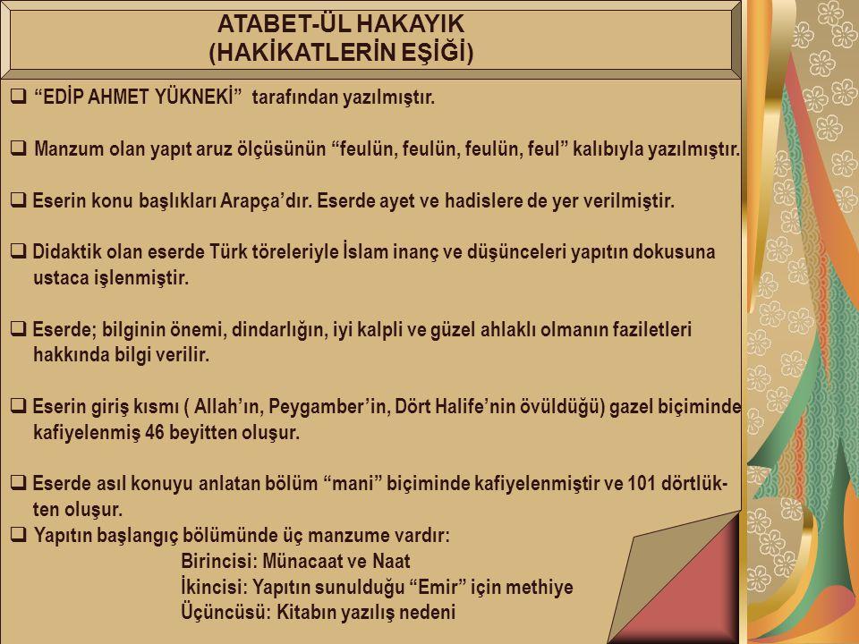 ATABET-ÜL HAKAYIK (HAKİKATLERİN EŞİĞİ)