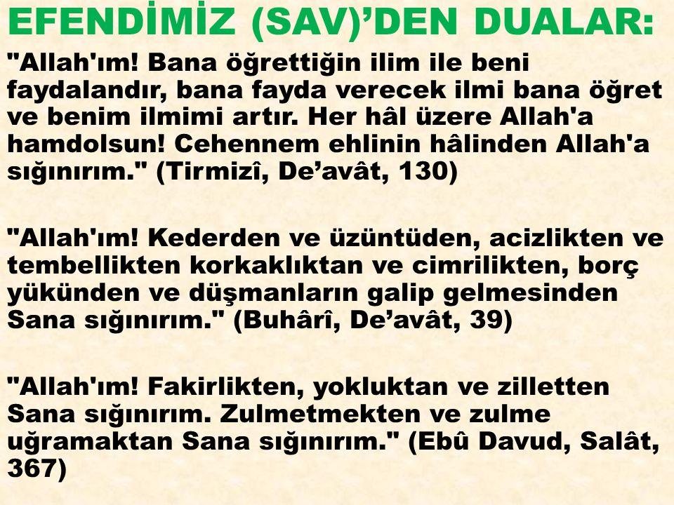 EFENDİMİZ (SAV)'DEN DUALAR: