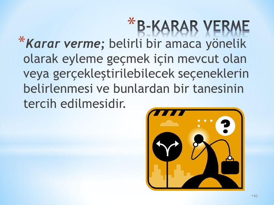 B-KARAR VERME