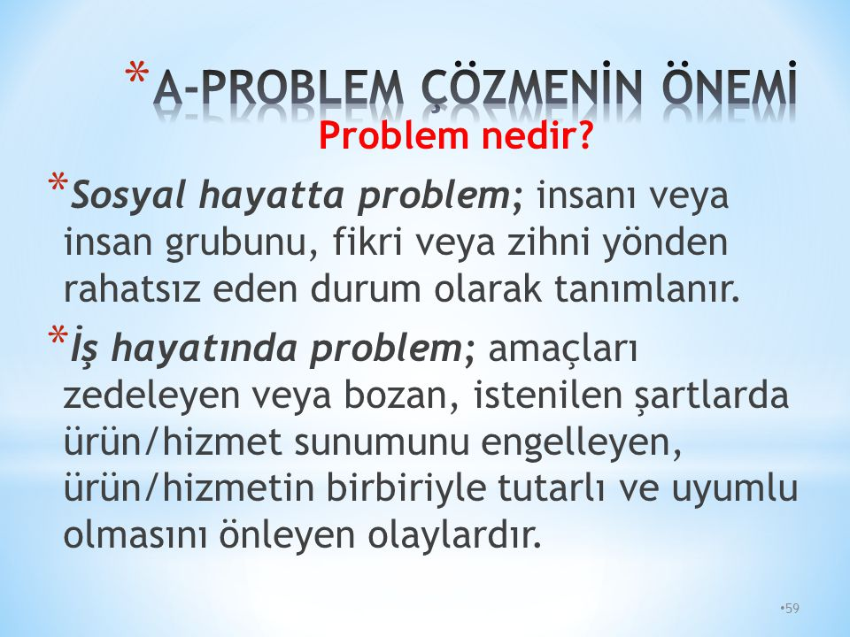 A-PROBLEM ÇÖZMENİN ÖNEMİ