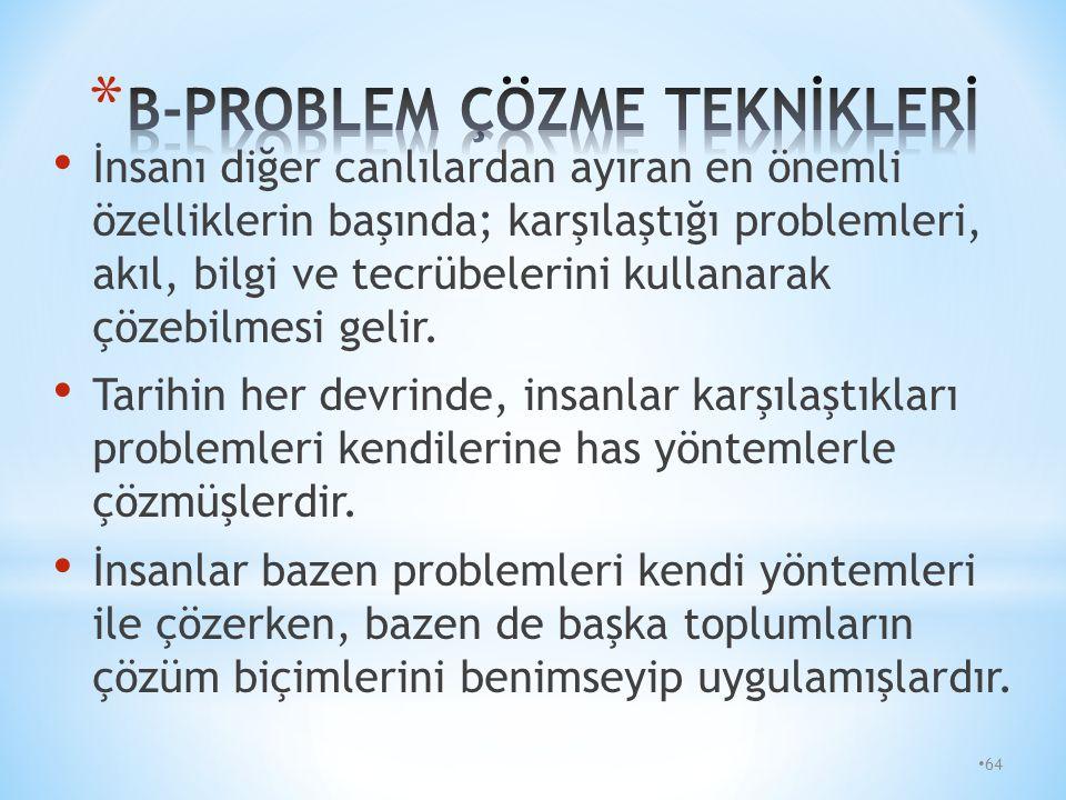 B-PROBLEM ÇÖZME TEKNİKLERİ