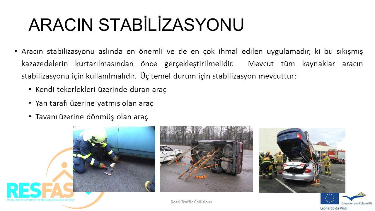 ARACIN STABİLİZASYONU