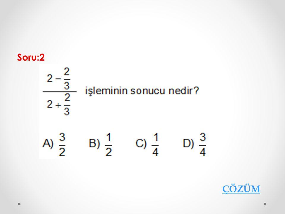 Soru:2 ÇÖZÜM