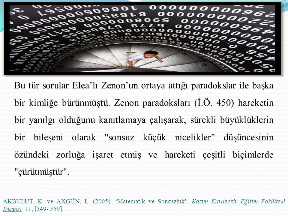 Bu tür sorular Elea'lı Zenon'un ortaya attığı paradokslar ile başka bir kimliğe bürünmüştü. Zenon paradoksları (İ.Ö. 450) hareketin bir yanılgı olduğunu kanıtlamaya çalışarak, sürekli büyüklüklerin bir bileşeni olarak sonsuz küçük nicelikler düşüncesinin özündeki zorluğa işaret etmiş ve hareketi çeşitli biçimlerde çürütmüştür .