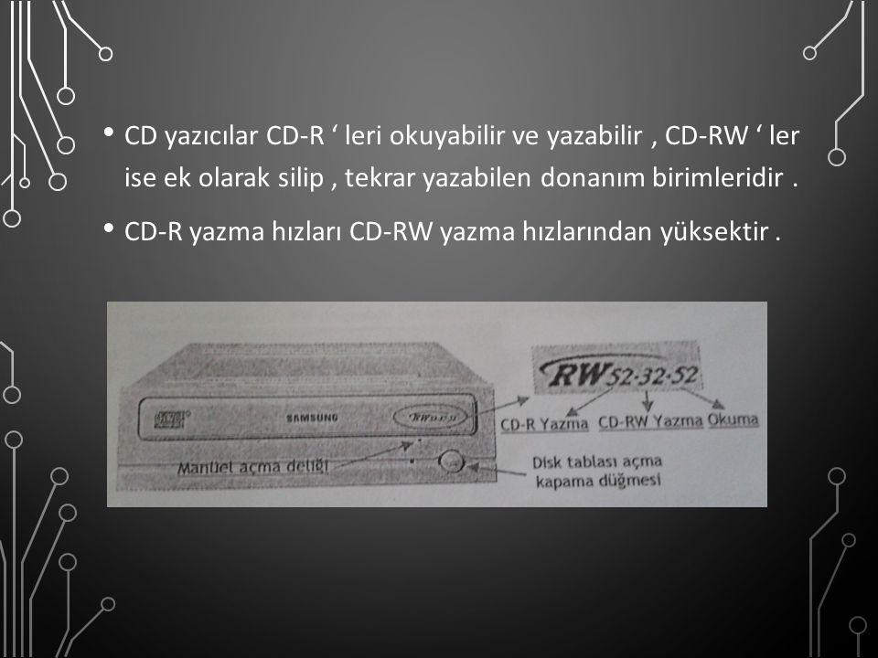 CD yazıcılar CD-R ' leri okuyabilir ve yazabilir , CD-RW ' ler ise ek olarak silip , tekrar yazabilen donanım birimleridir .
