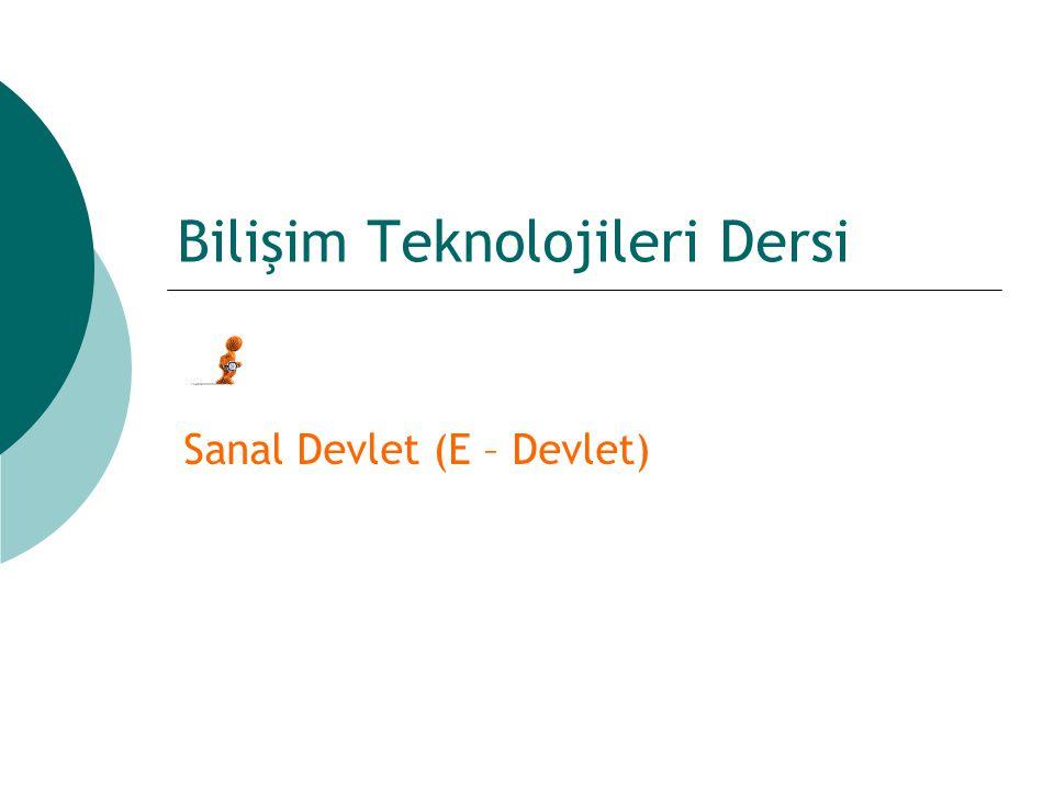 Bilişim Teknolojileri Dersi