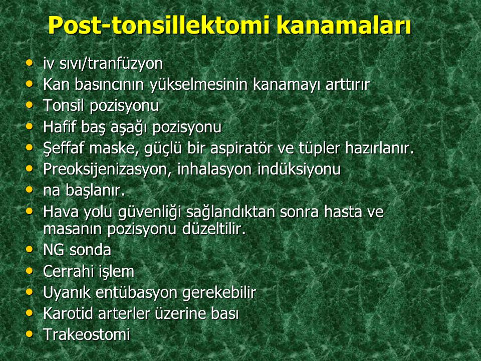 Post-tonsillektomi kanamaları