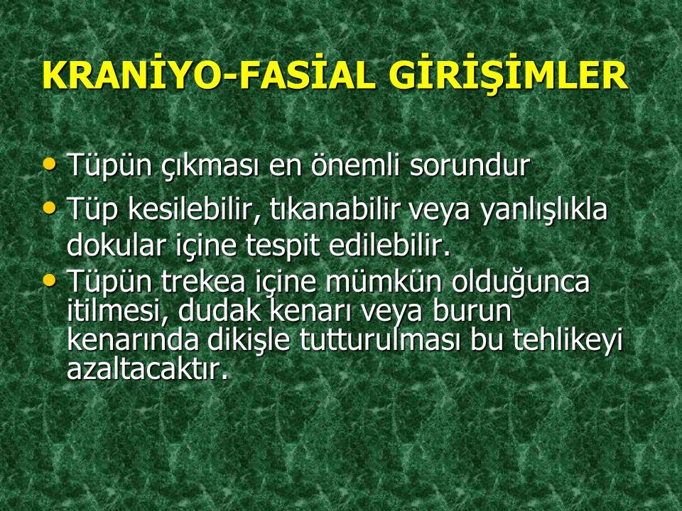 KRANİYO-FASİAL GİRİŞİMLER
