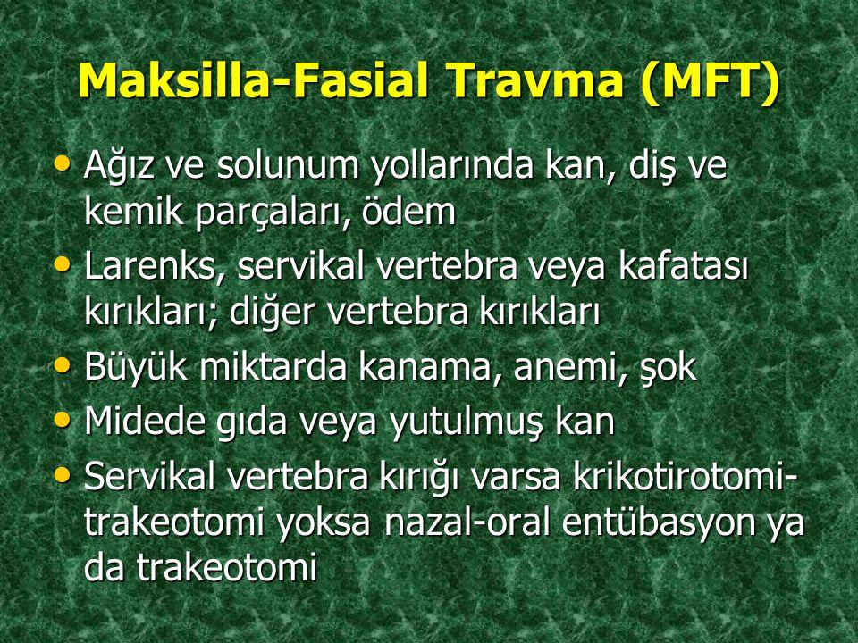 Maksilla-Fasial Travma (MFT)