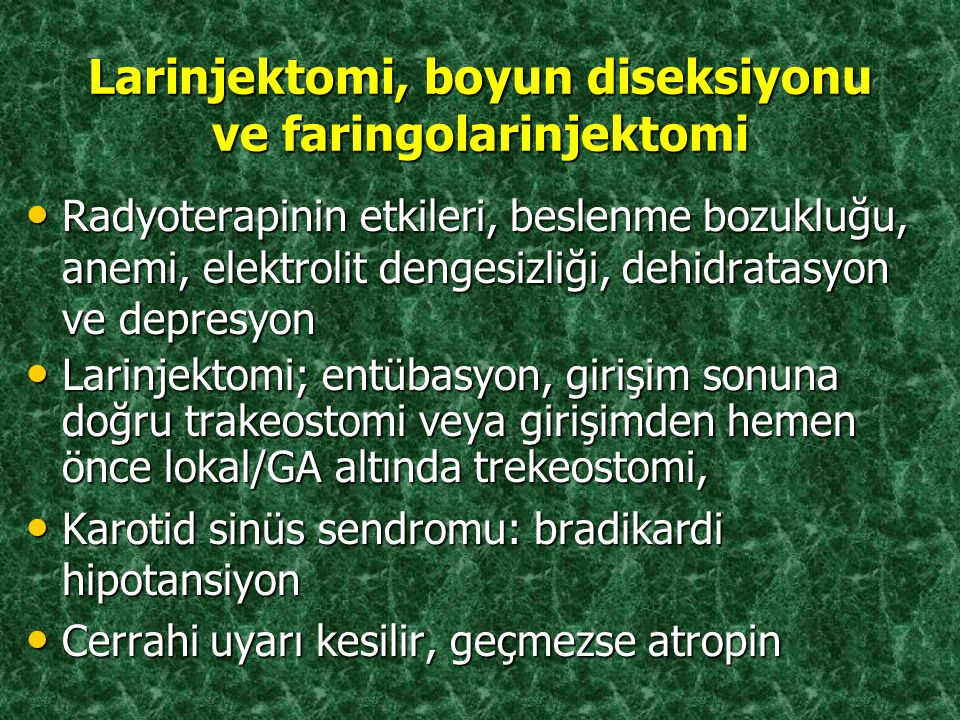 Larinjektomi, boyun diseksiyonu ve faringolarinjektomi
