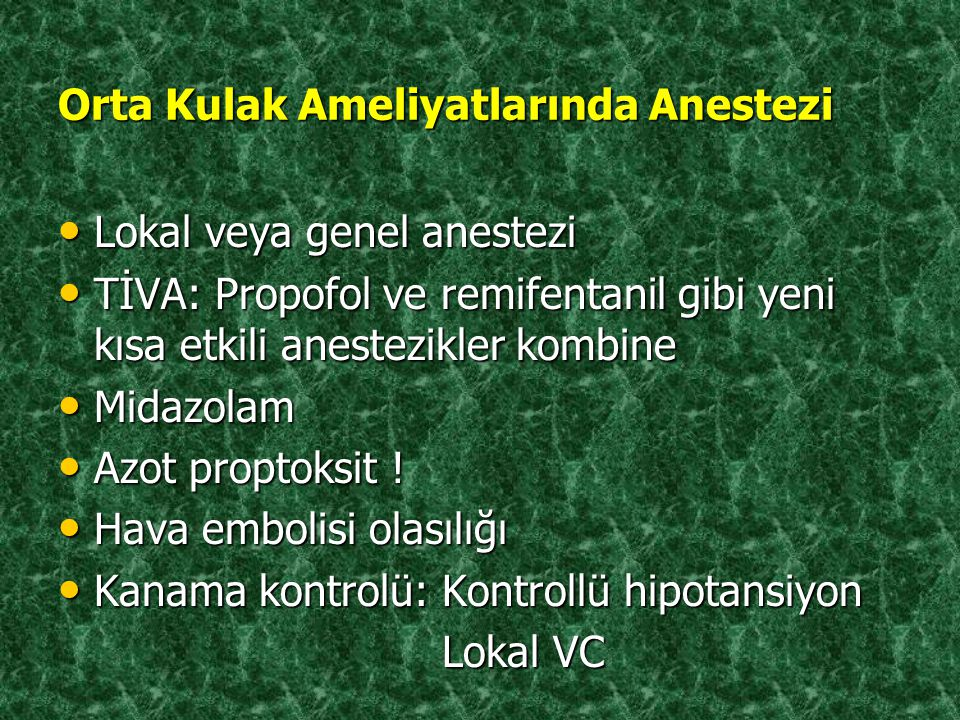 Orta Kulak Ameliyatlarında Anestezi