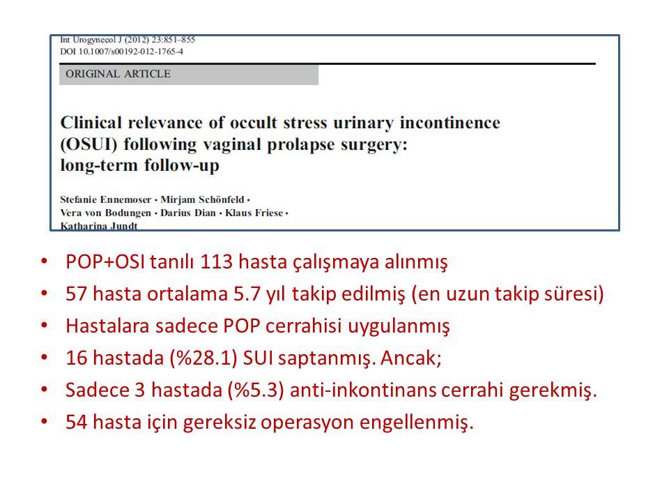 POP+OSI tanılı 113 hasta çalışmaya alınmış