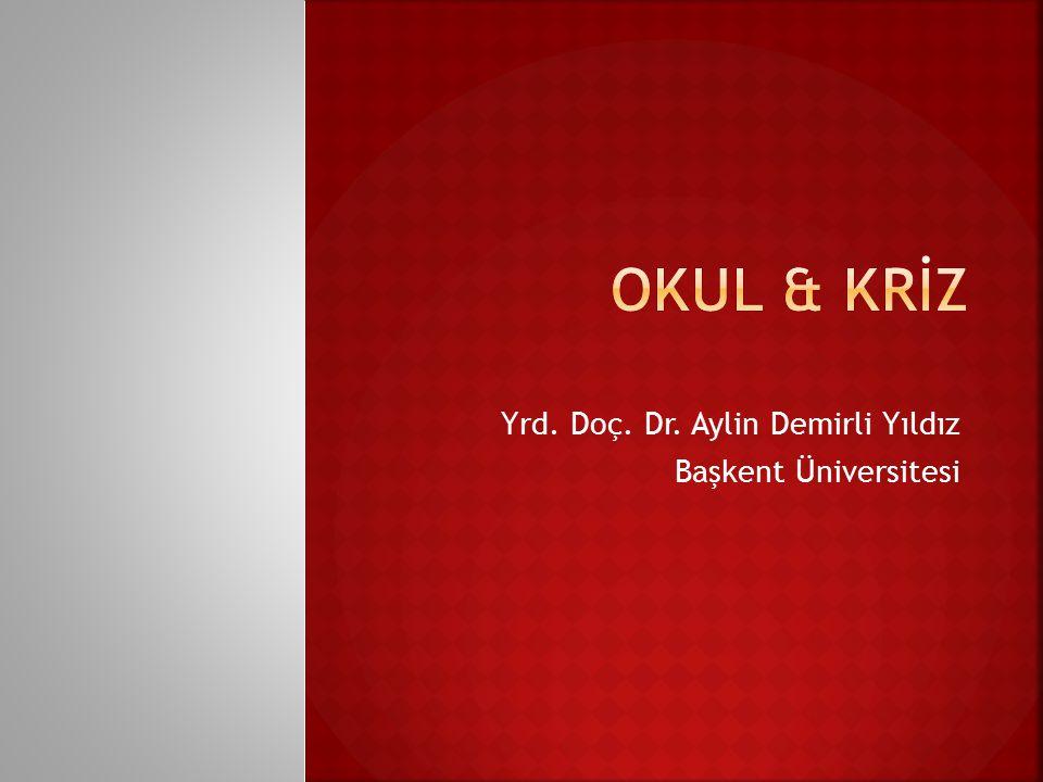 Yrd. Doç. Dr. Aylin Demirli Yıldız Başkent Üniversitesi