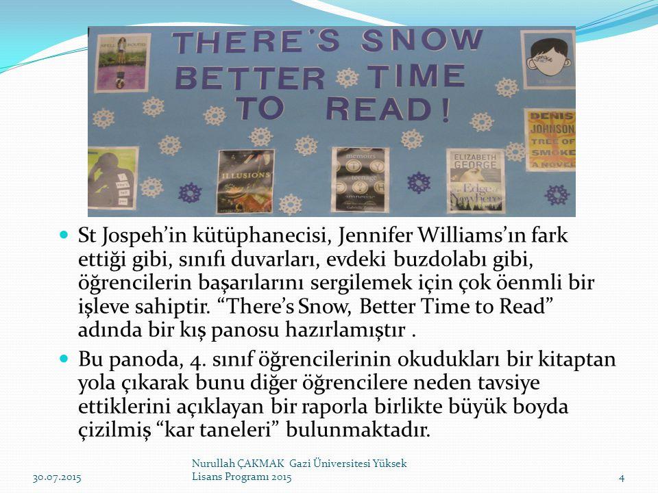 St Jospeh'in kütüphanecisi, Jennifer Williams'ın fark ettiği gibi, sınıfı duvarları, evdeki buzdolabı gibi, öğrencilerin başarılarını sergilemek için çok öenmli bir işleve sahiptir. There's Snow, Better Time to Read adında bir kış panosu hazırlamıştır .