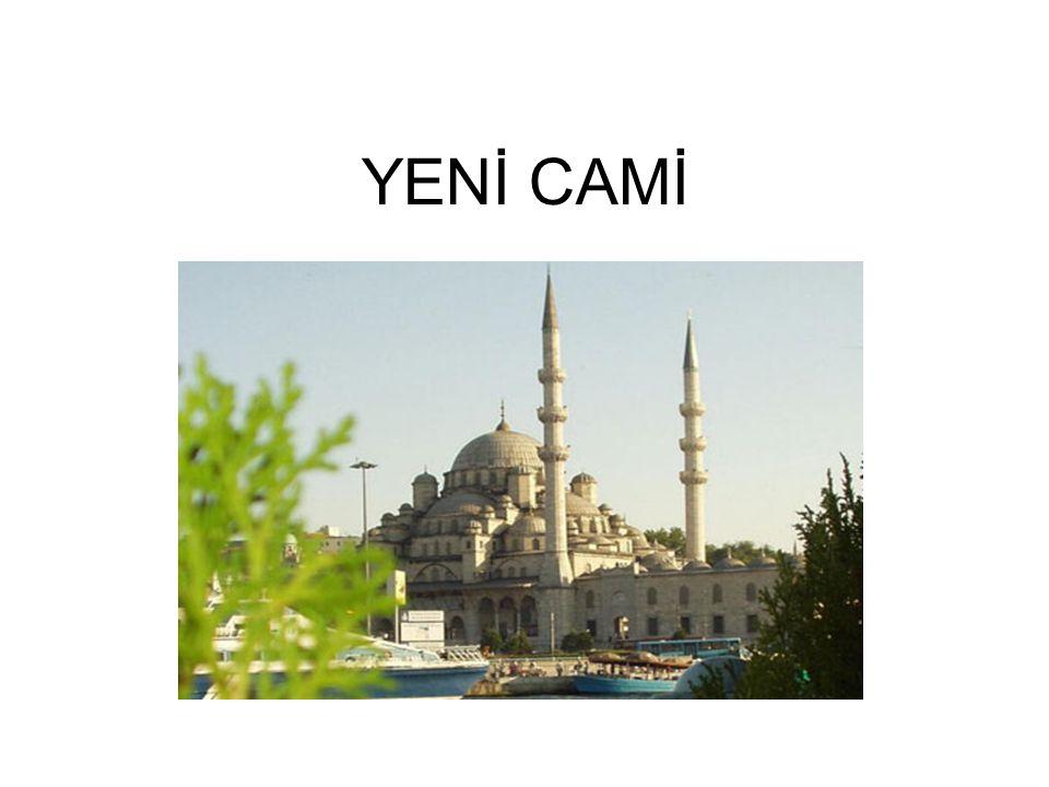 YENİ CAMİ