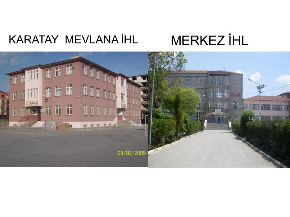 KARATAY MEVLANA İHL MERKEZ İHL