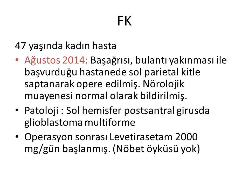 FK 47 yaşında kadın hasta.