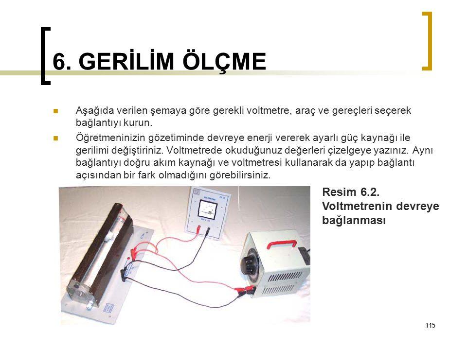 6. GERİLİM ÖLÇME Resim 6.2. Voltmetrenin devreye bağlanması
