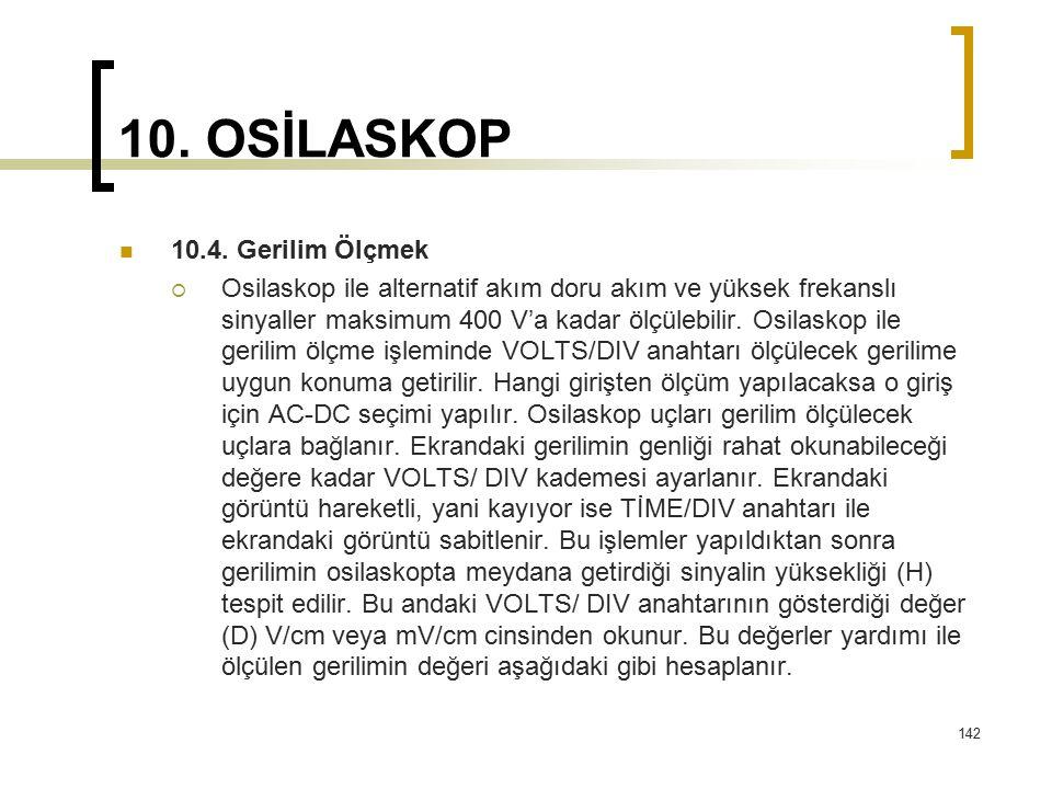 10. OSİLASKOP 10.4. Gerilim Ölçmek