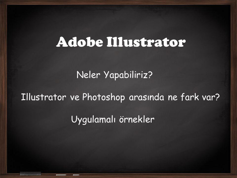 Adobe Illustrator Neler Yapabiliriz