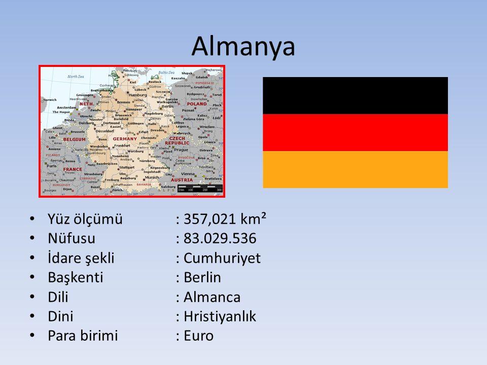 Almanya Yüz ölçümü : 357,021 km² Nüfusu : 83.029.536