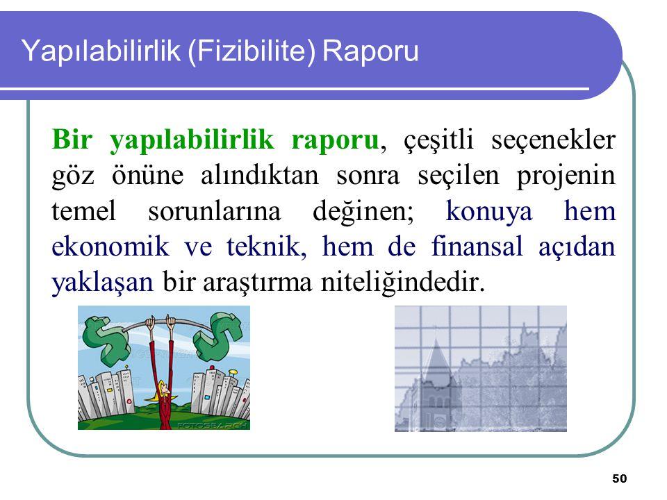 Yapılabilirlik (Fizibilite) Raporu
