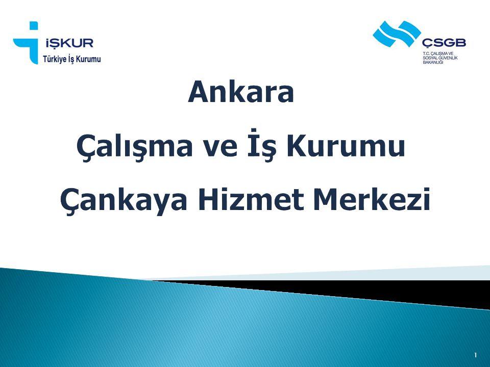 Ankara Çalışma ve İş Kurumu Çankaya Hizmet Merkezi