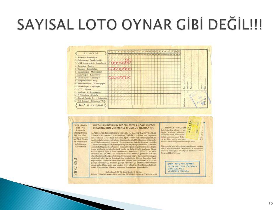 SAYISAL LOTO OYNAR GİBİ DEĞİL!!!