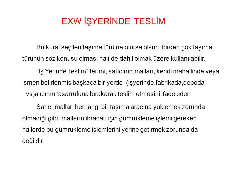 EXW İŞYERİNDE TESLİM