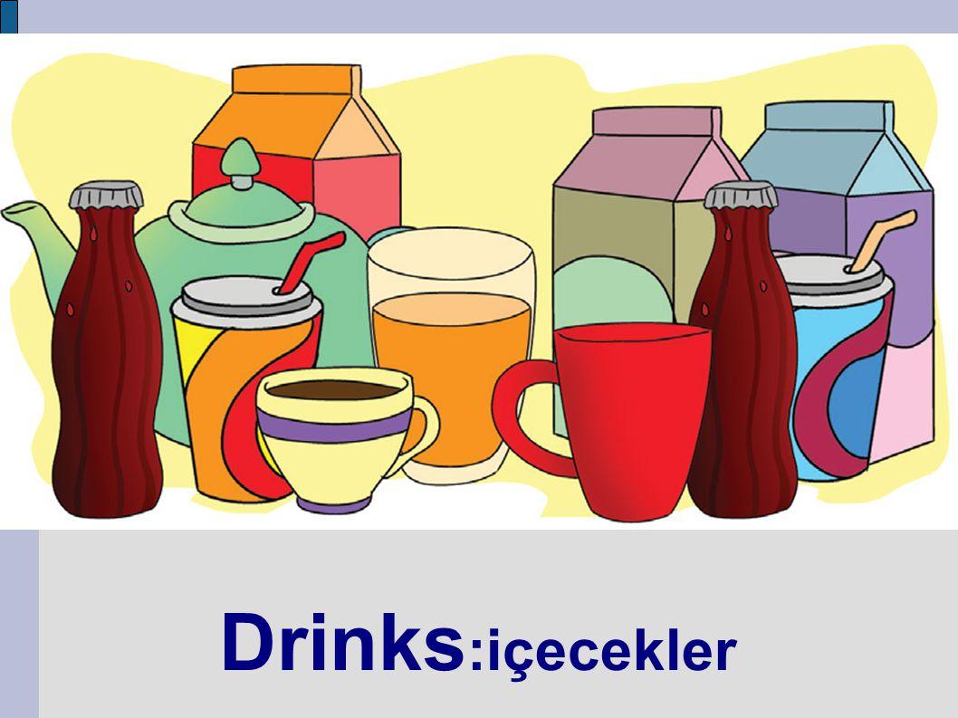 Drinks:içecekler