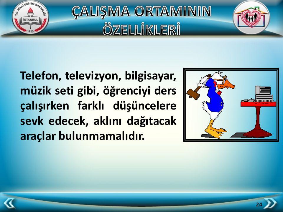 ÇALIŞMA ORTAMININ ÖZELLİKLERİ