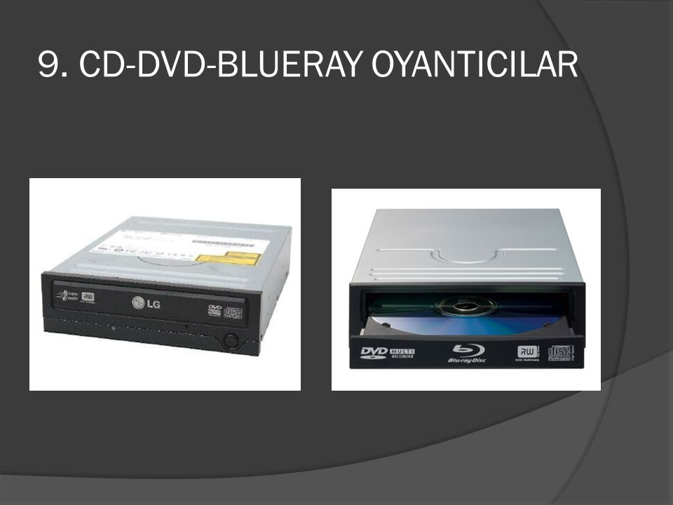 9. CD-DVD-BLUERAY OYANTICILAR