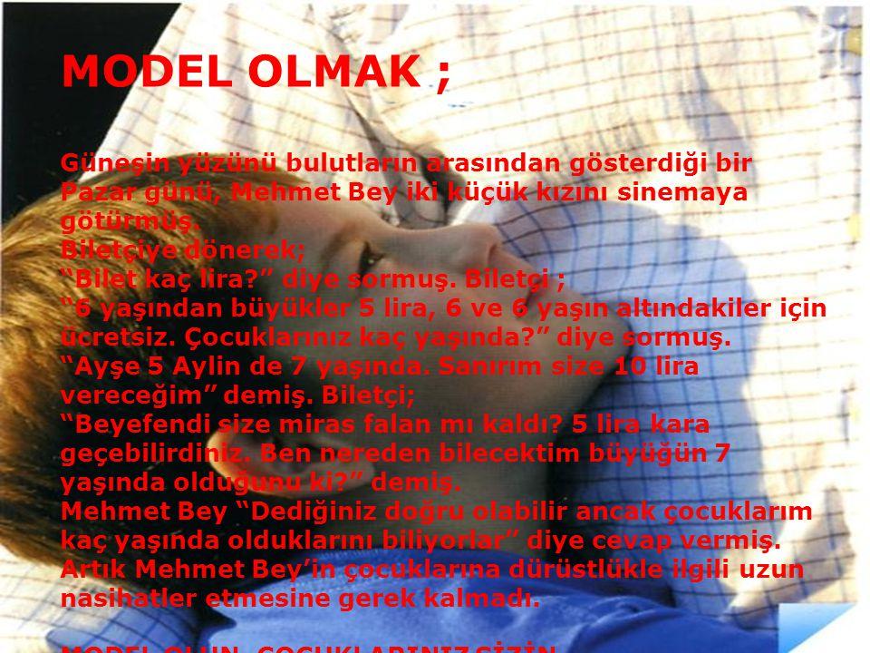 MODEL OLMAK ; Güneşin yüzünü bulutların arasından gösterdiği bir Pazar günü, Mehmet Bey iki küçük kızını sinemaya götürmüş.