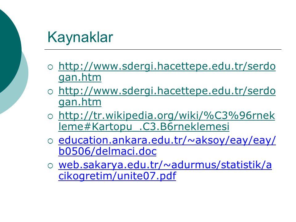 Kaynaklar http://www.sdergi.hacettepe.edu.tr/serdogan.htm
