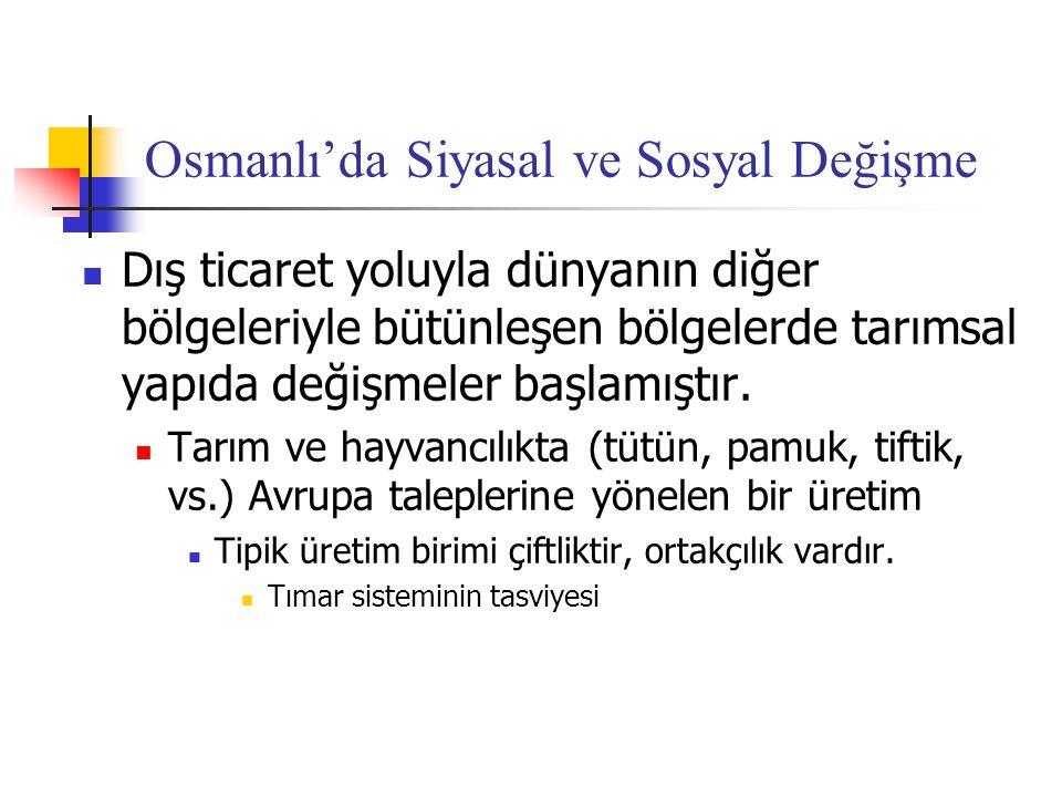 Osmanlı'da Siyasal ve Sosyal Değişme