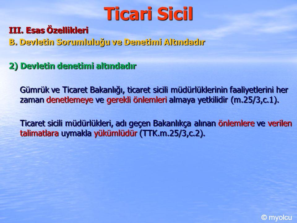 Ticari Sicil III. Esas Özellikleri