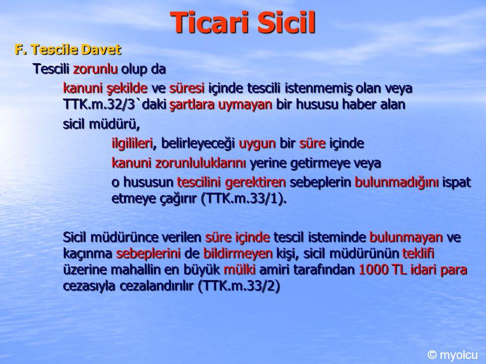 Ticari Sicil F. Tescile Davet Tescili zorunlu olup da