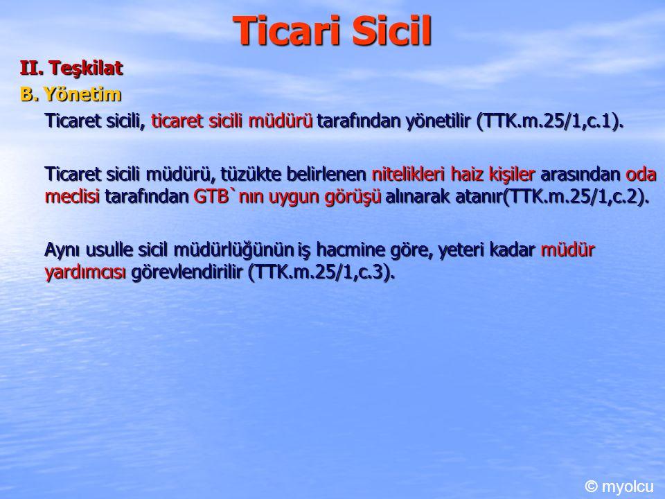 Ticari Sicil II. Teşkilat B. Yönetim