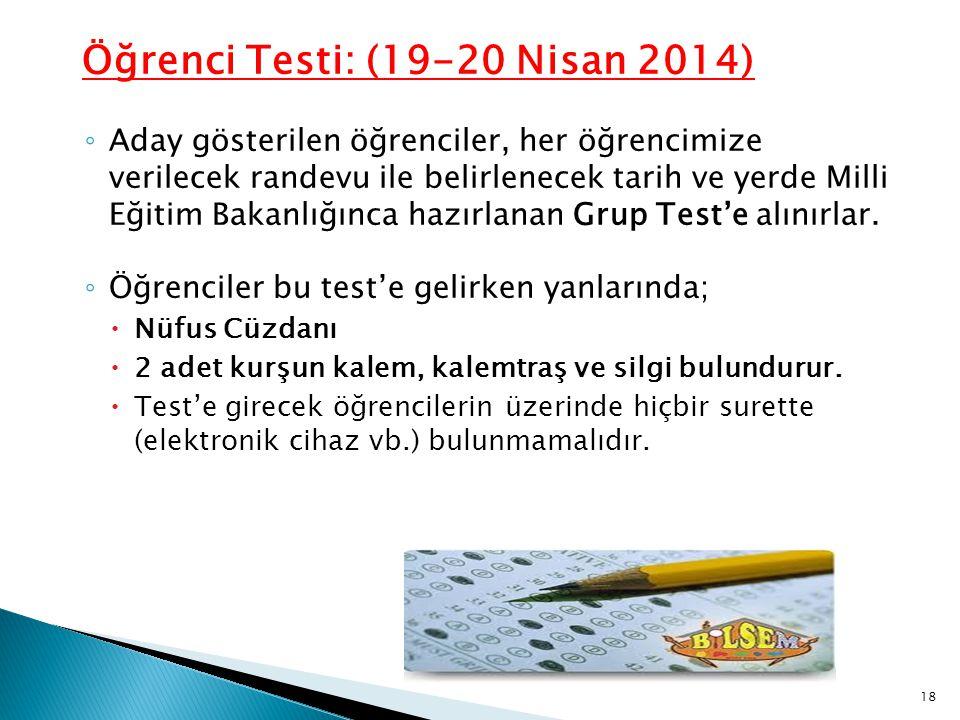 Öğrenci Testi: (19-20 Nisan 2014)
