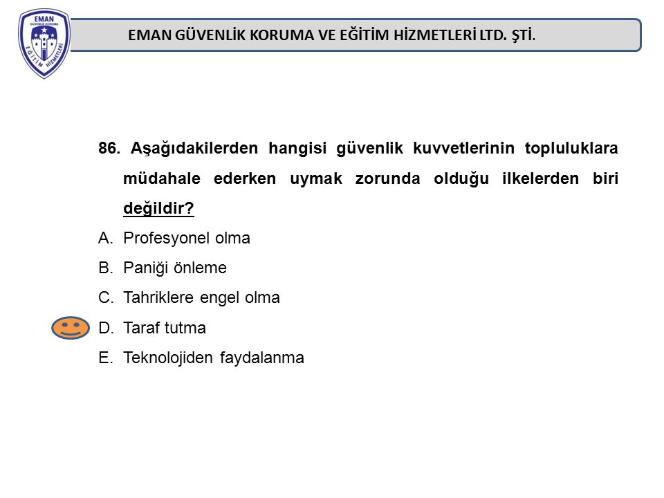 EMAN GÜVENLİK KORUMA VE EĞİTİM HİZMETLERİ LTD. ŞTİ.